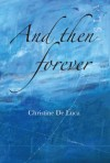 Cover of 'And then forever'